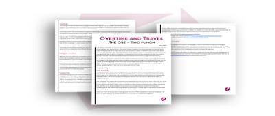 Overtime & Travel:  The One Two Punch