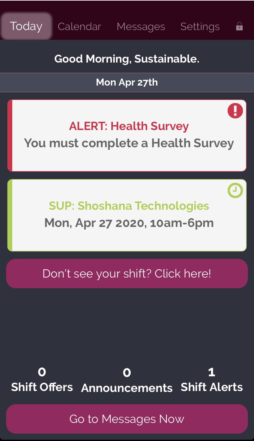 A. The Rosemark Caregiver Mobile App showing what the caregiver will see if required to take  your agency's Health Screening Survey